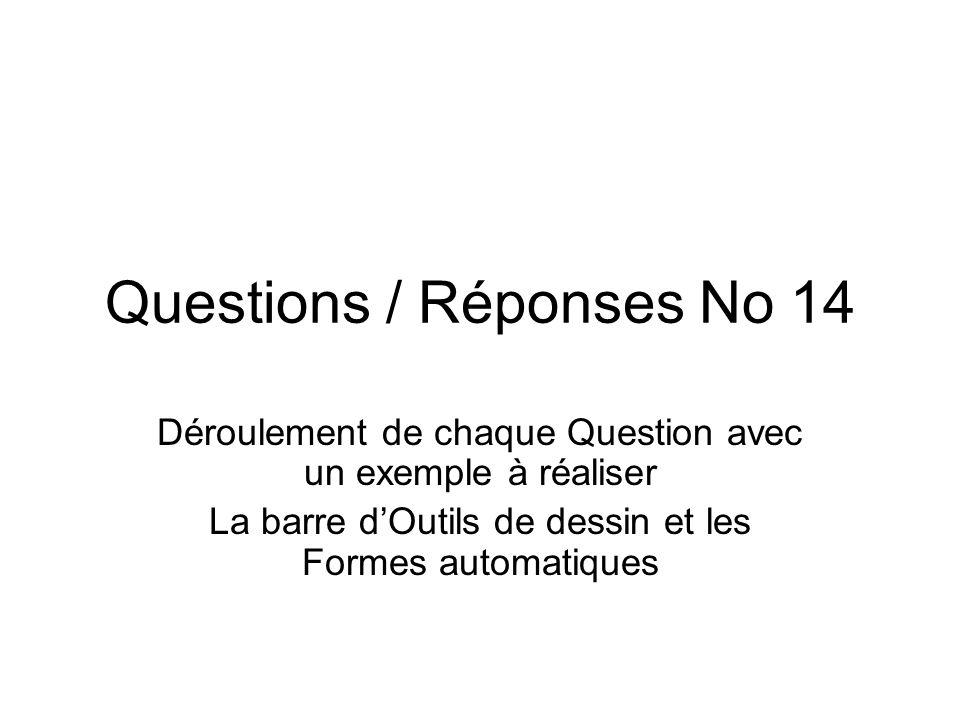 Questions / Réponses No 14