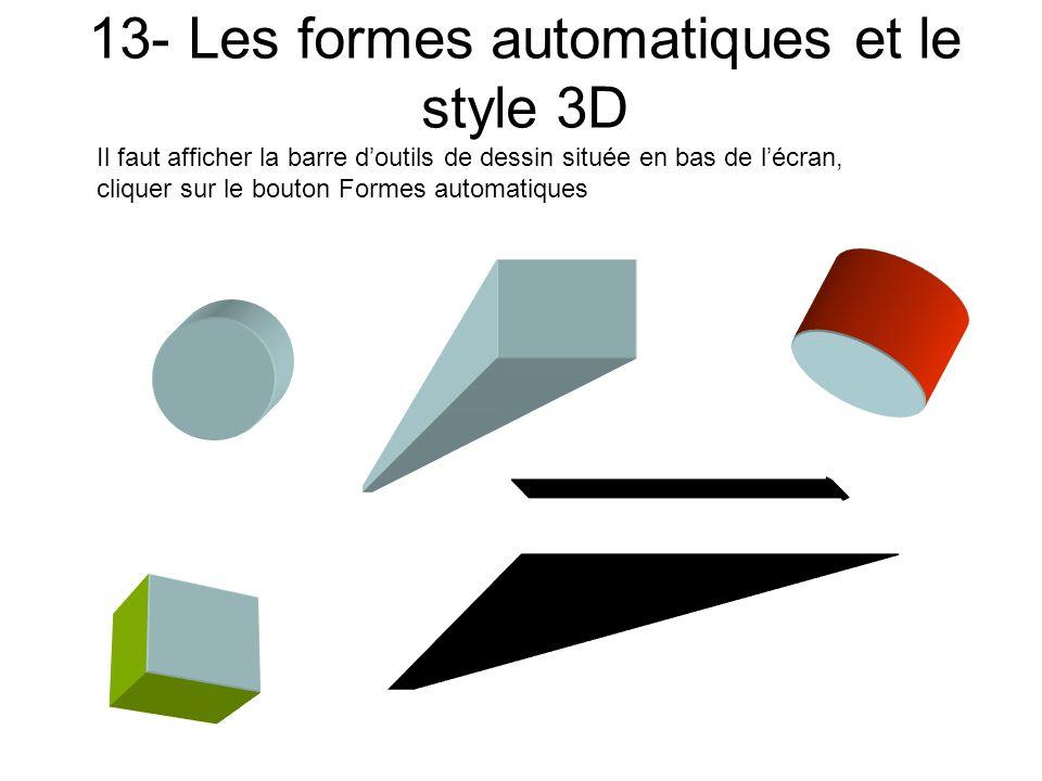 13- Les formes automatiques et le style 3D