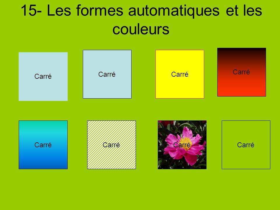 15- Les formes automatiques et les couleurs