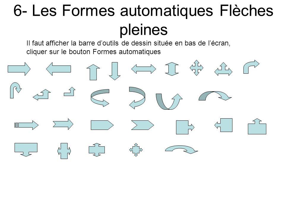 6- Les Formes automatiques Flèches pleines