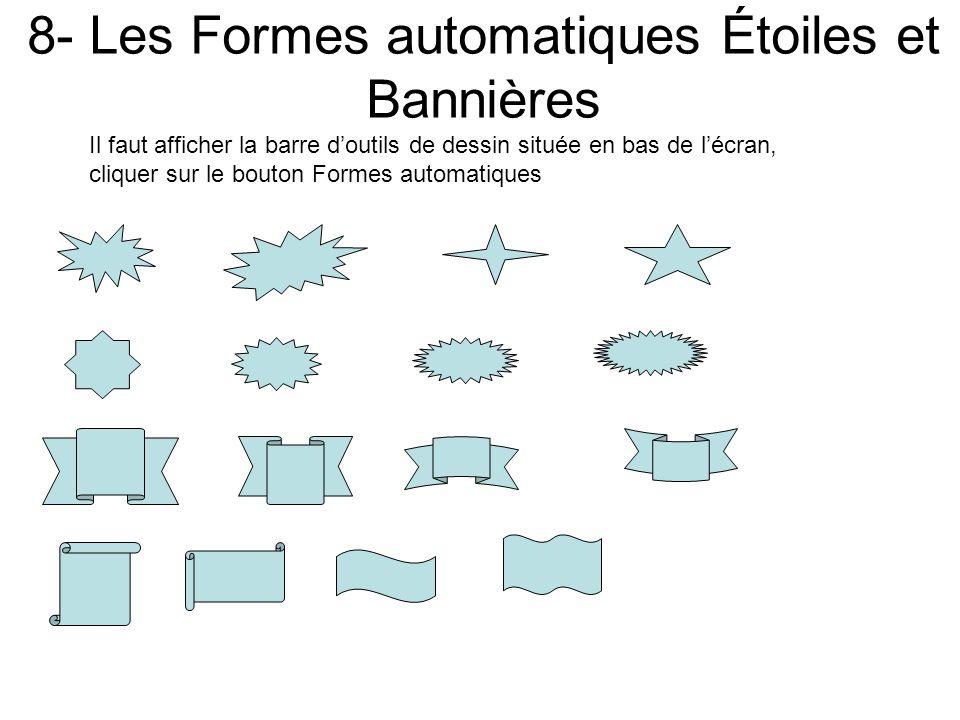 8- Les Formes automatiques Étoiles et Bannières