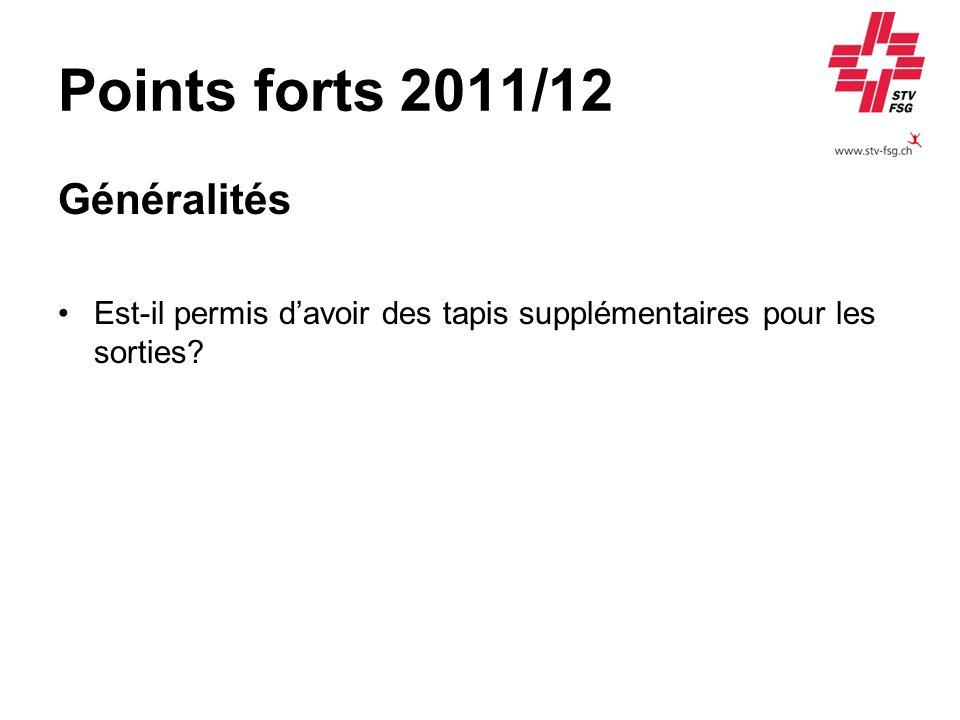 Points forts 2011/12 Généralités