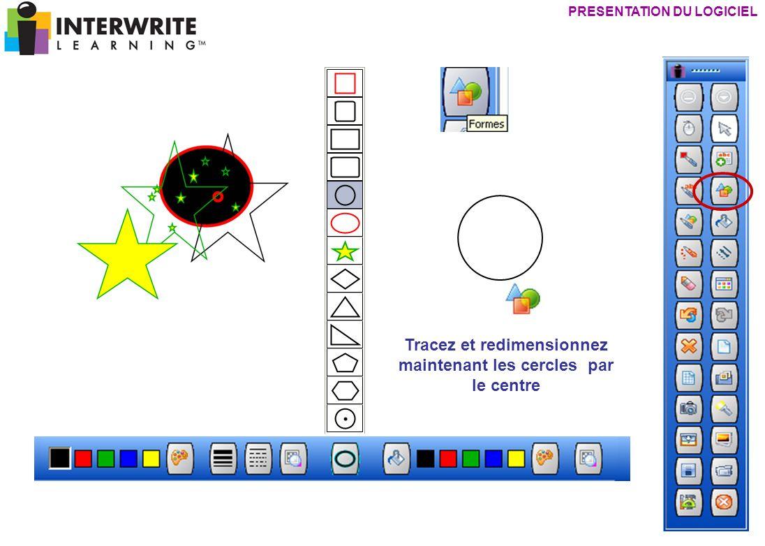 Tracez et redimensionnez maintenant les cercles par le centre