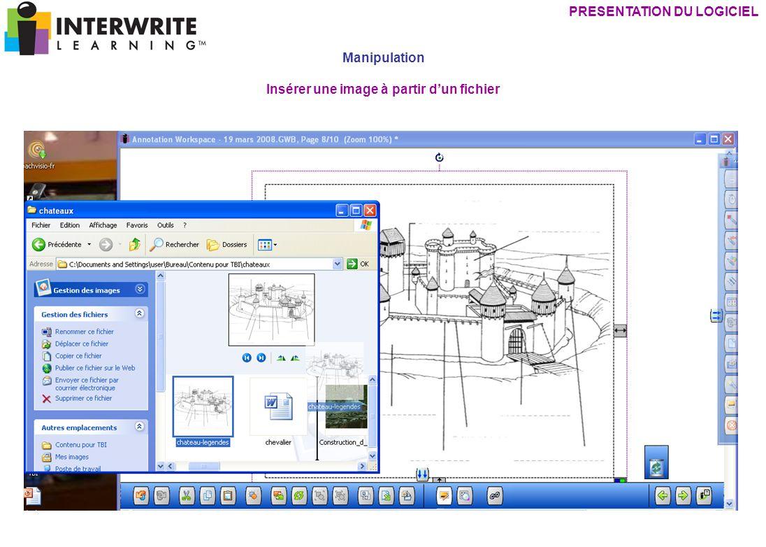 PRESENTATION DU LOGICIEL Insérer une image à partir d'un fichier