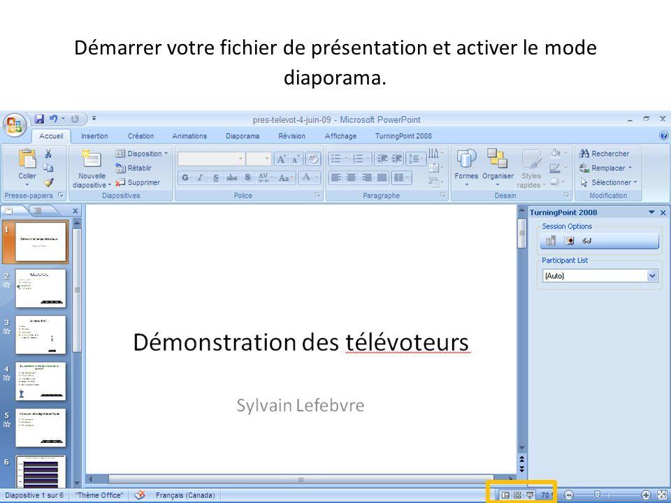 Démarrer votre fichier de présentation et activer le mode diaporama.