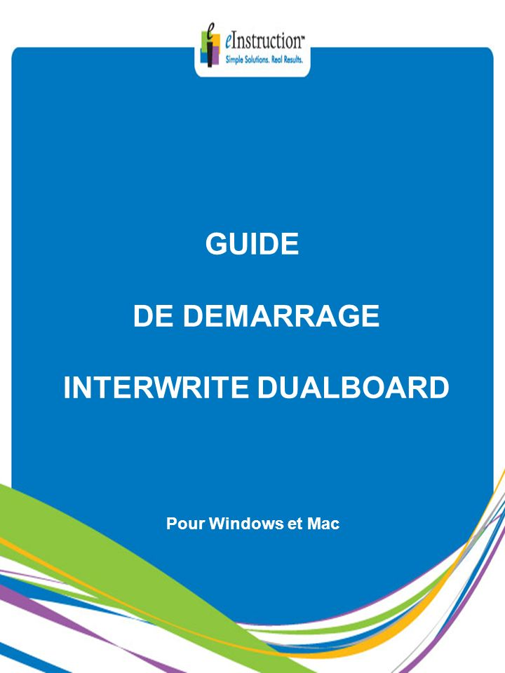 GUIDE DE DEMARRAGE INTERWRITE DUALBOARD