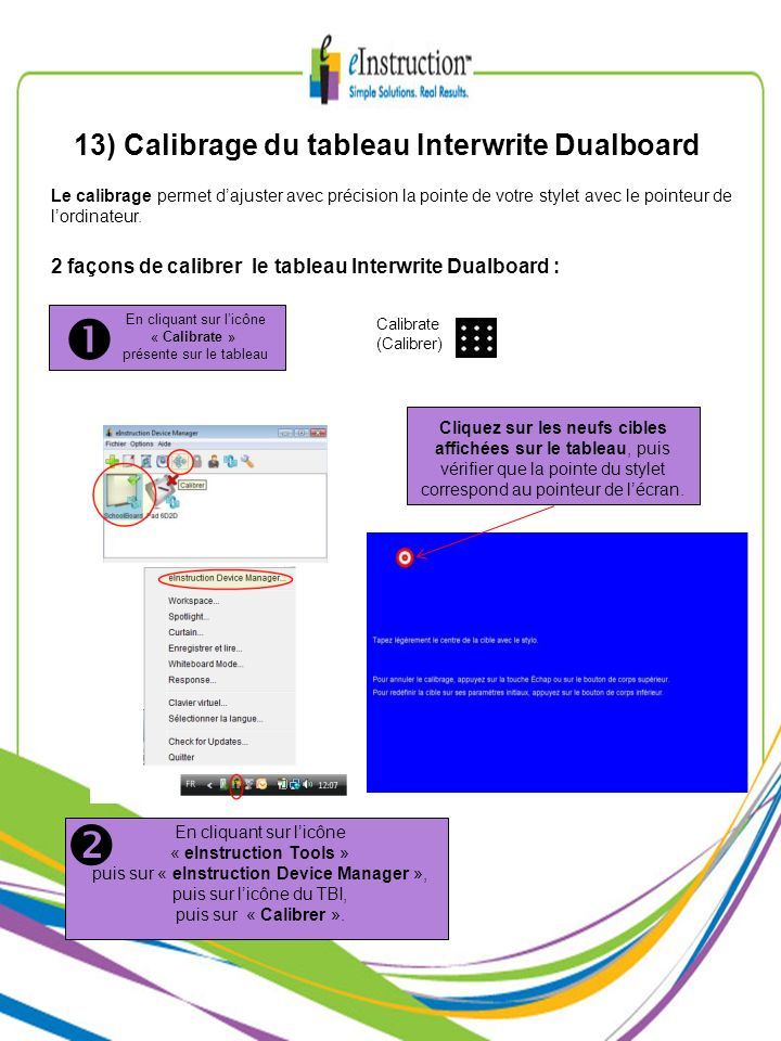 13) Calibrage du tableau Interwrite Dualboard