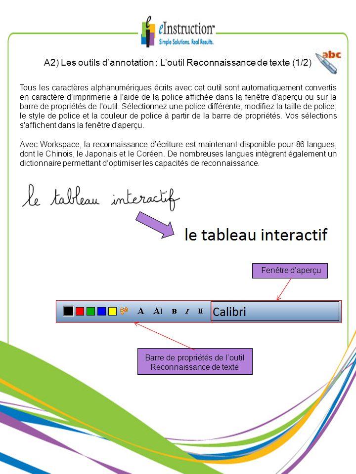 A2) Les outils d'annotation : L'outil Reconnaissance de texte (1/2)