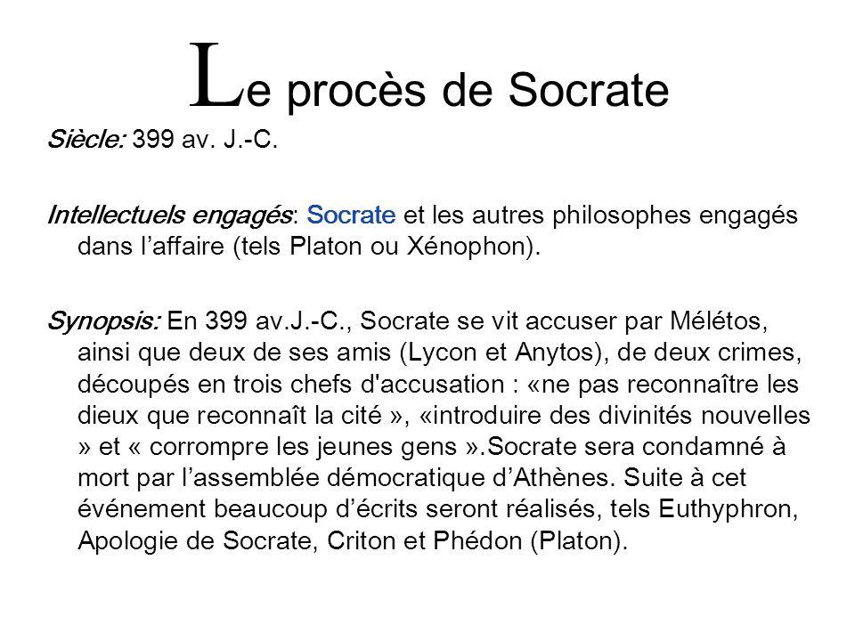 Le procès de Socrate Siècle: 399 av. J.-C.