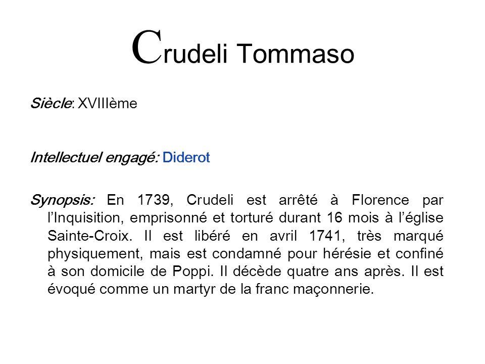 Crudeli Tommaso Siècle: XVIIIème Intellectuel engagé: Diderot