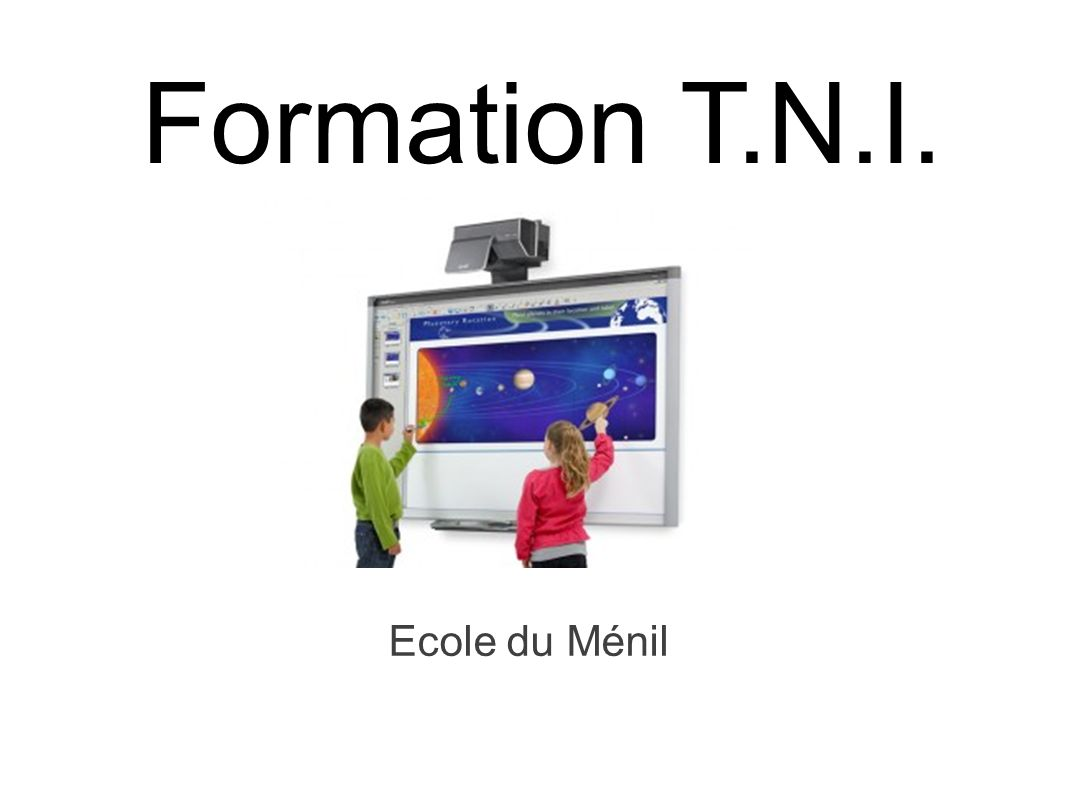 Formation T.N.I. Ecole du Ménil 1