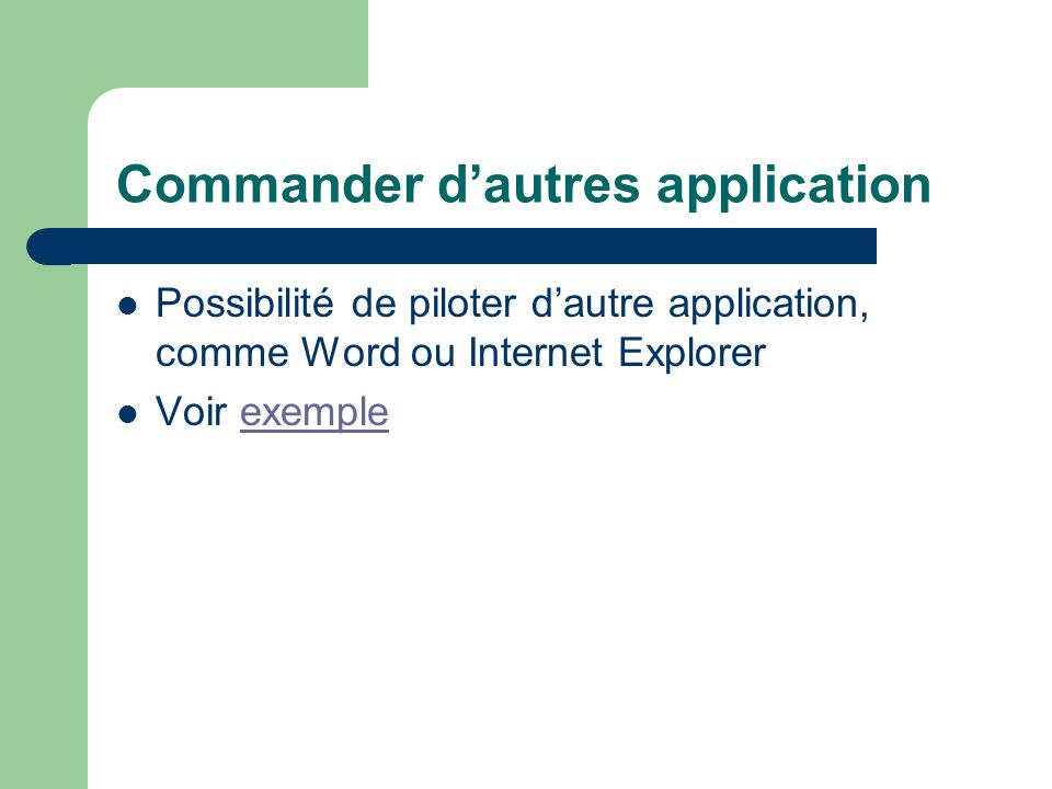 Commander d'autres application