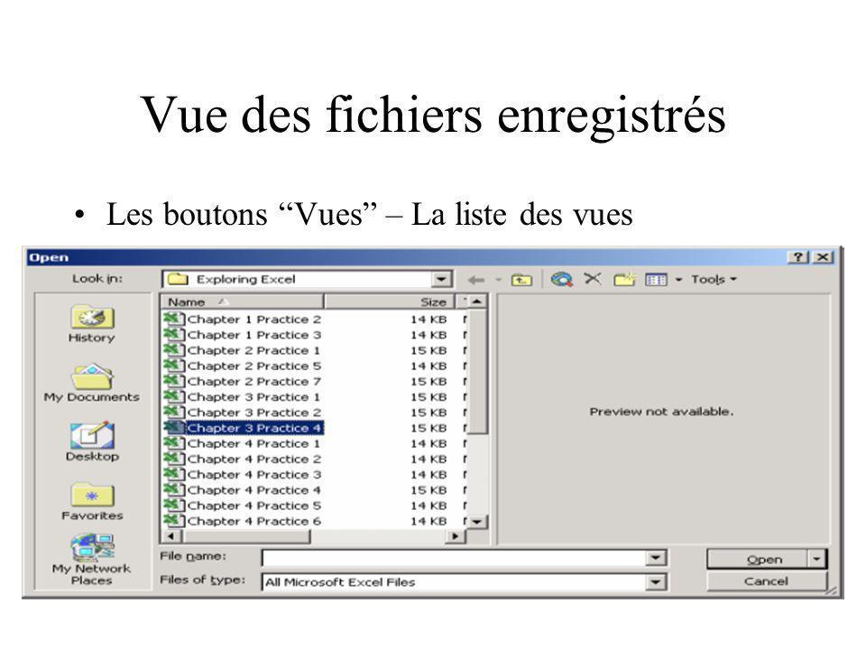 Vue des fichiers enregistrés