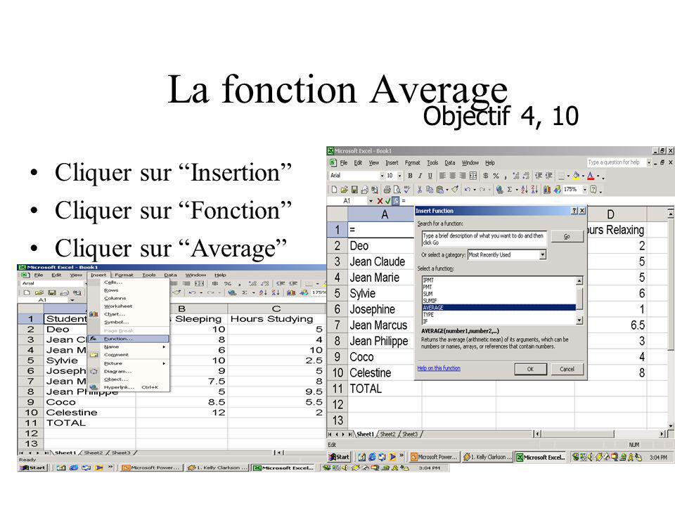 La fonction Average Objectif 4, 10 Cliquer sur Insertion