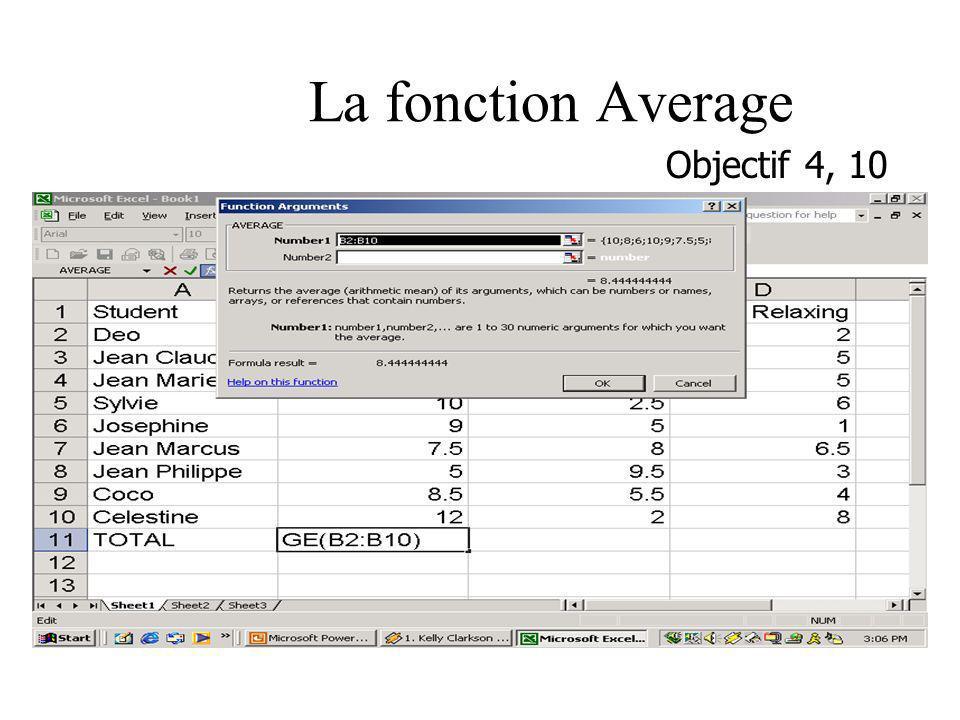 La fonction Average Objectif 4, 10 Teacher: