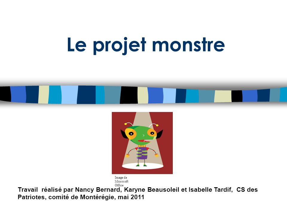 Le projet monstre Image de Microsoft Office.