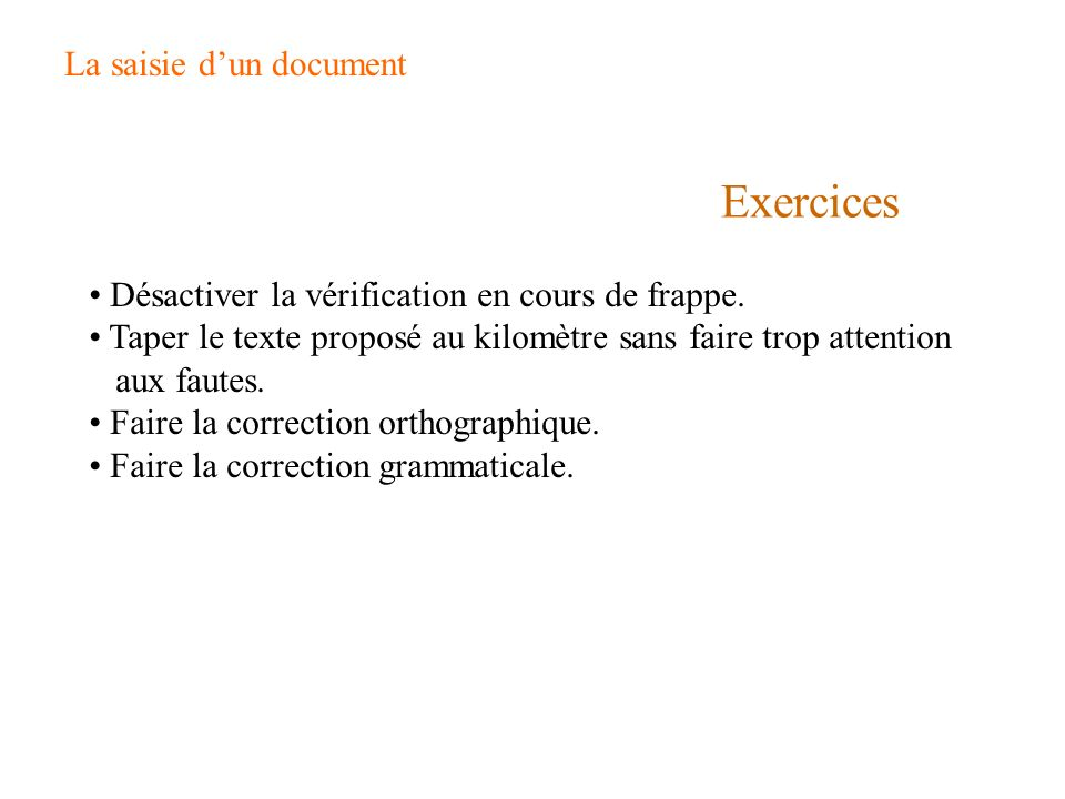Exercices La saisie d'un document