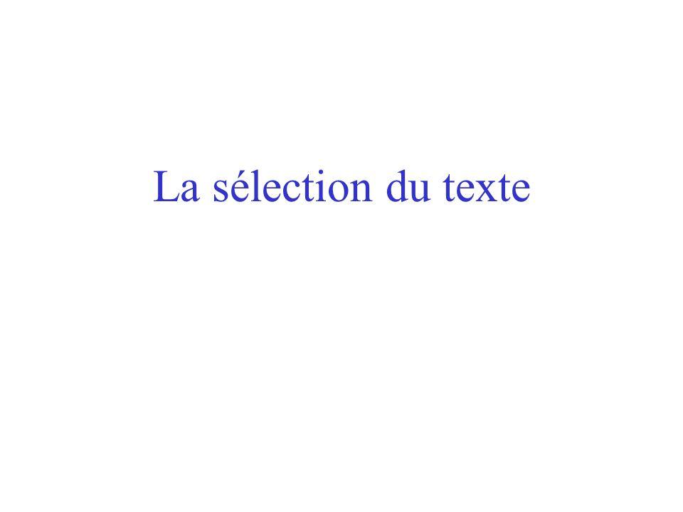 La sélection du texte