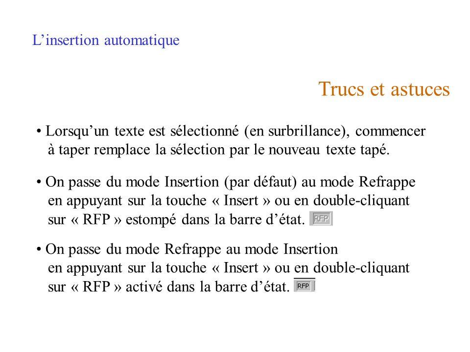 Trucs et astuces L'insertion automatique