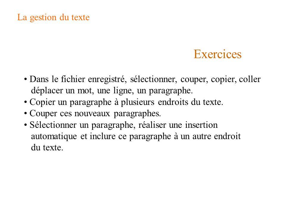 Exercices La gestion du texte