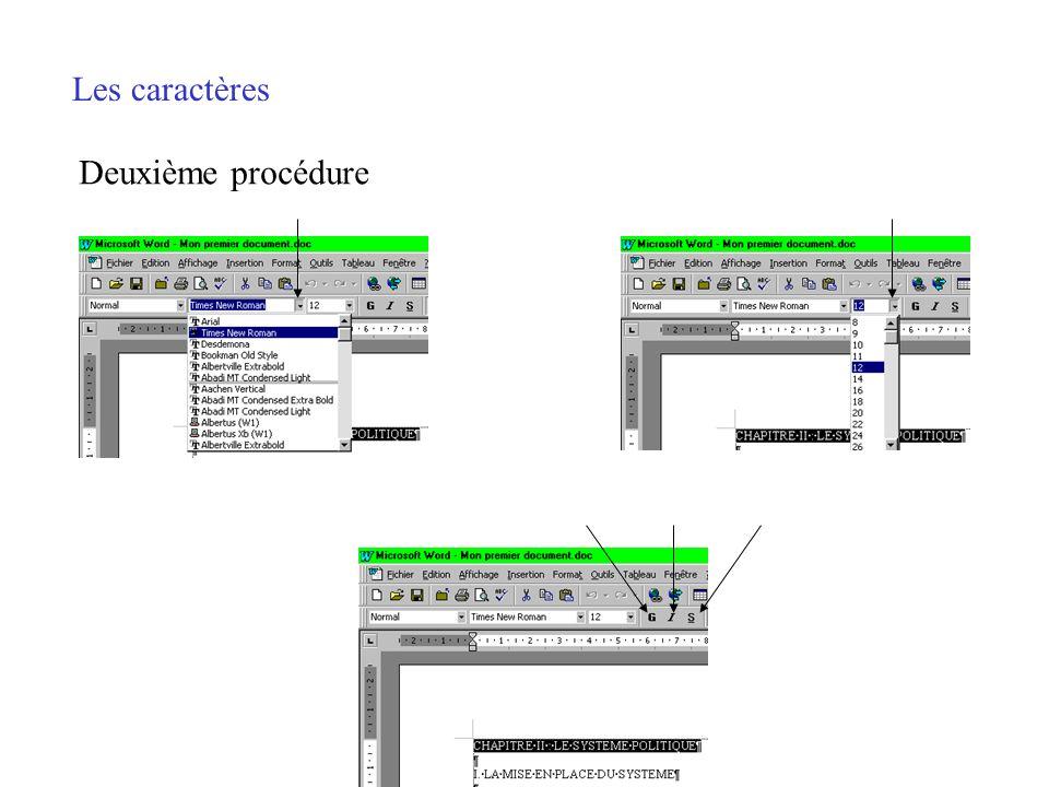 Les caractères Deuxième procédure