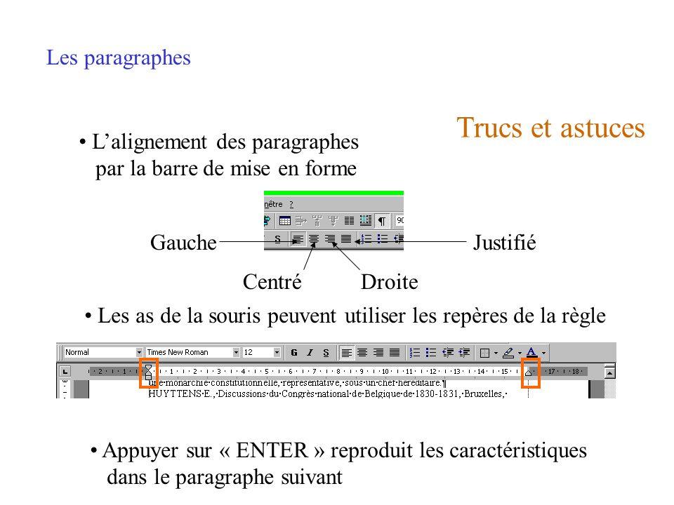 Trucs et astuces Les paragraphes L'alignement des paragraphes