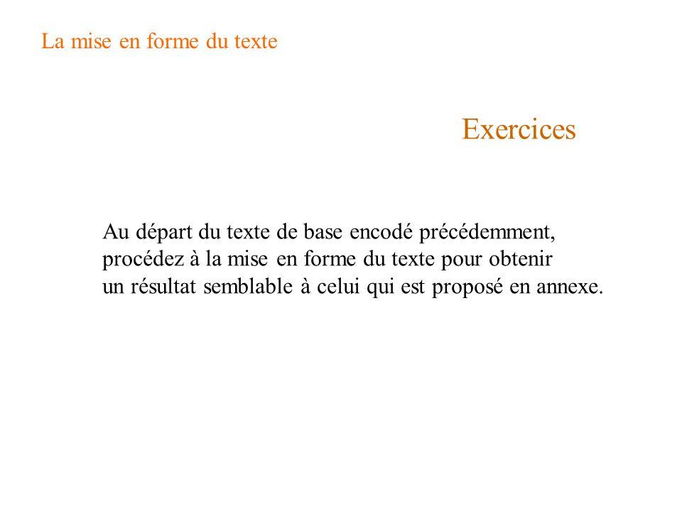 Exercices La mise en forme du texte