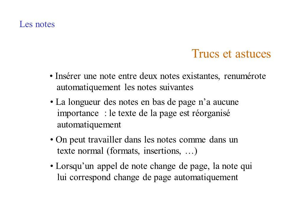 Trucs et astuces Les notes