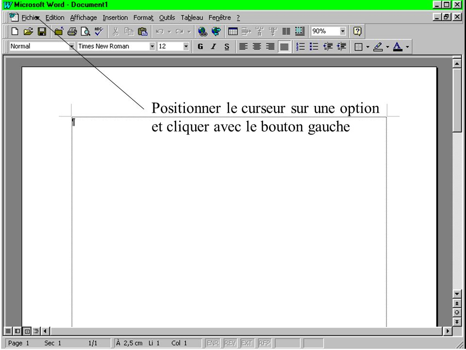 Positionner le curseur sur une option