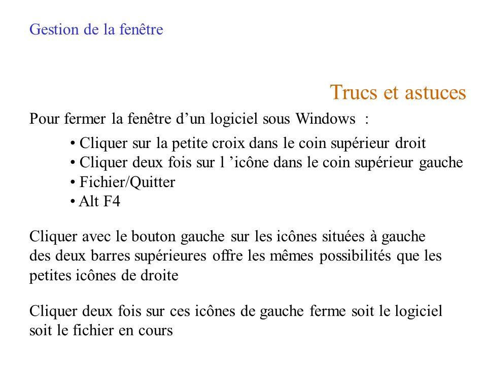 Trucs et astuces Gestion de la fenêtre