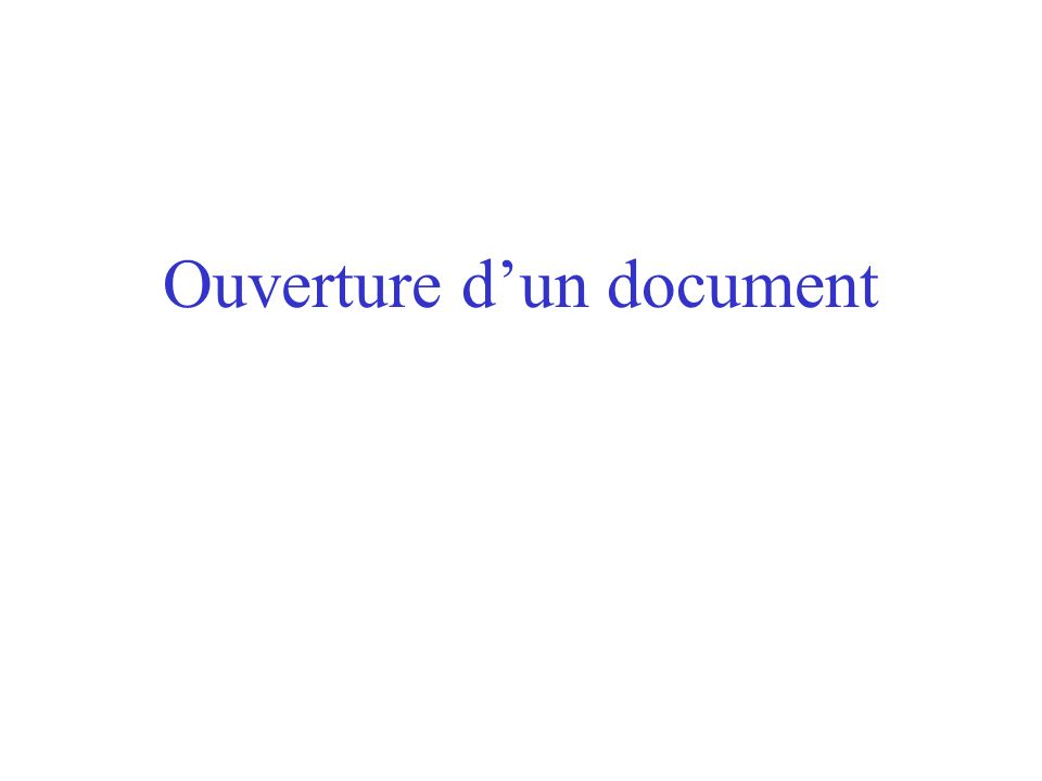 Ouverture d'un document