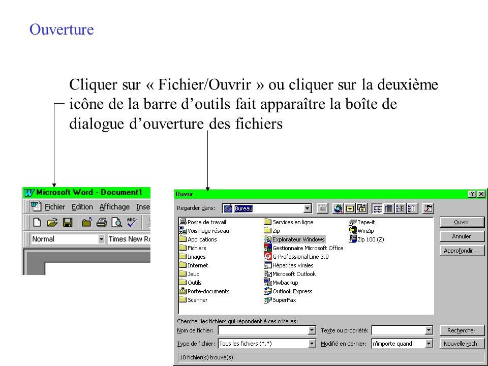 Ouverture Cliquer sur « Fichier/Ouvrir » ou cliquer sur la deuxième. icône de la barre d'outils fait apparaître la boîte de.