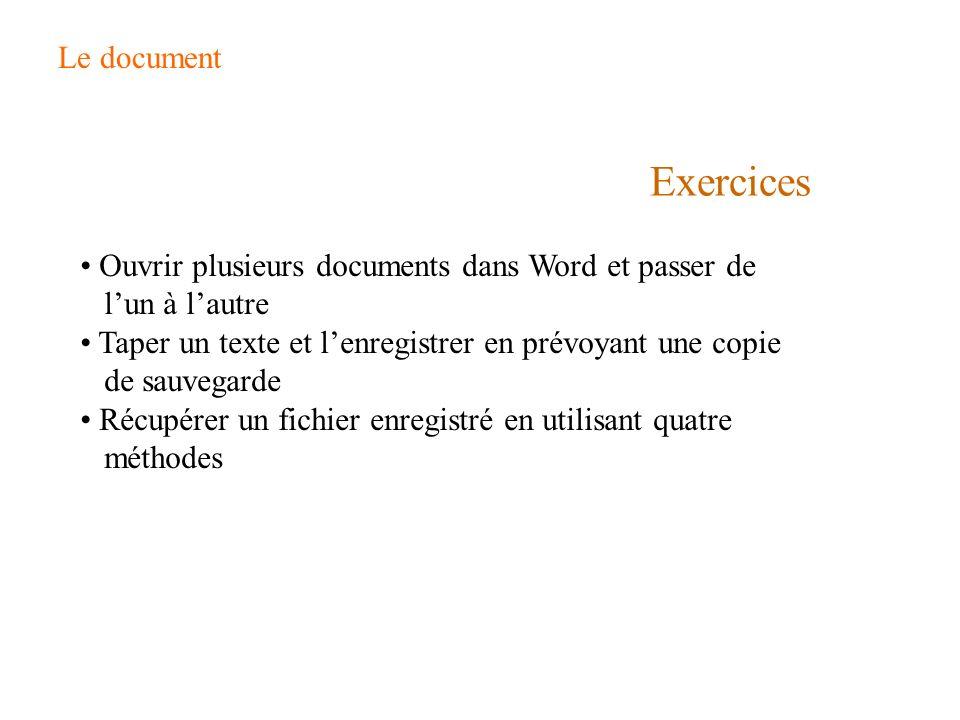Le document Exercices. Ouvrir plusieurs documents dans Word et passer de l'un à l'autre.