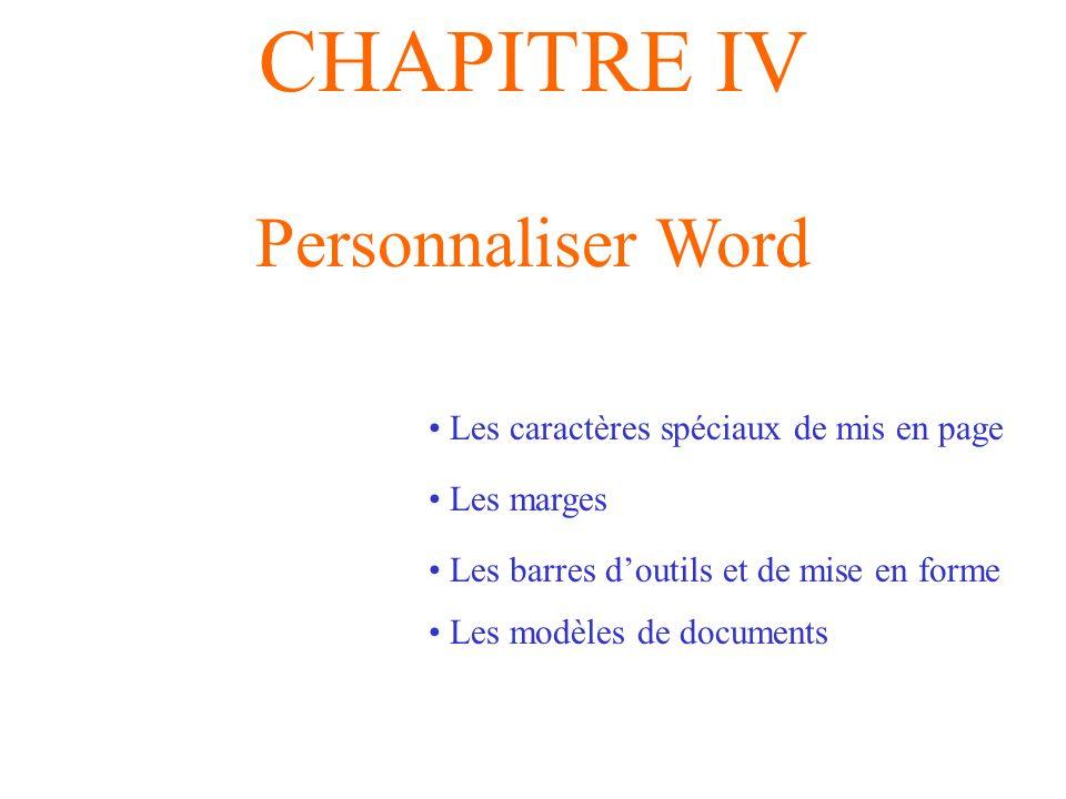 CHAPITRE IV Personnaliser Word Les caractères spéciaux de mis en page