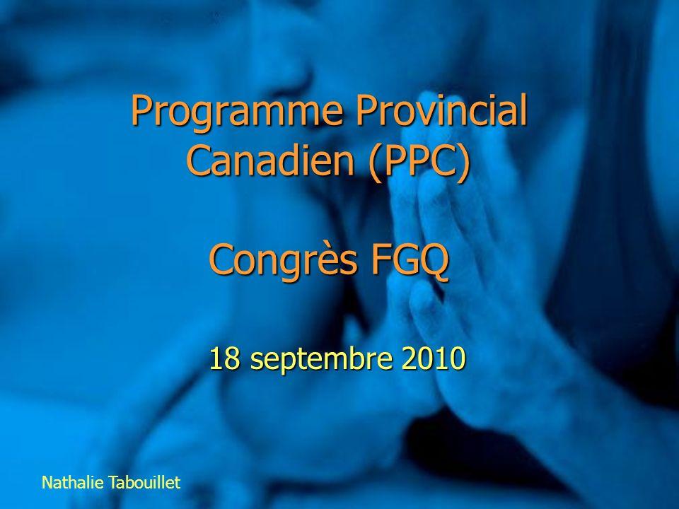 Programme Provincial Canadien (PPC) Congrès FGQ