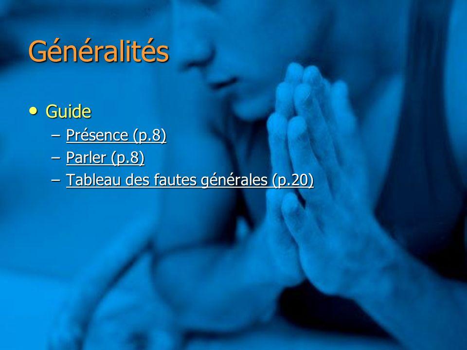 Généralités Guide Présence (p.8) Parler (p.8)