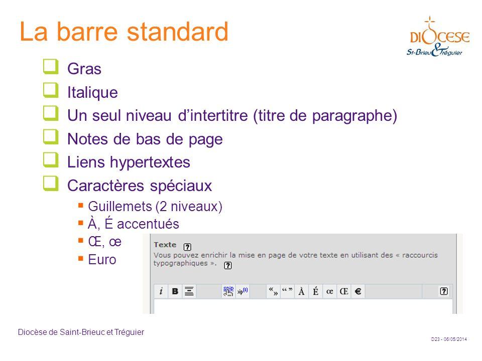 La barre standard Gras Italique