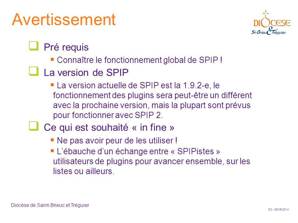 Avertissement Pré requis La version de SPIP