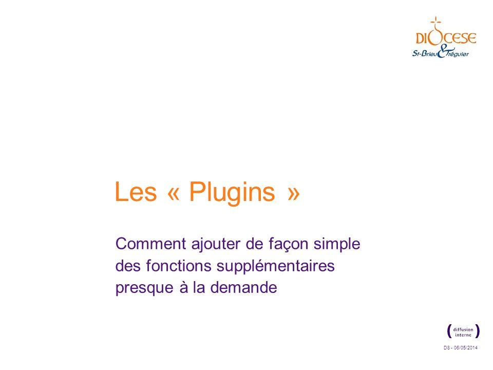 Les « Plugins » Comment ajouter de façon simple des fonctions supplémentaires presque à la demande