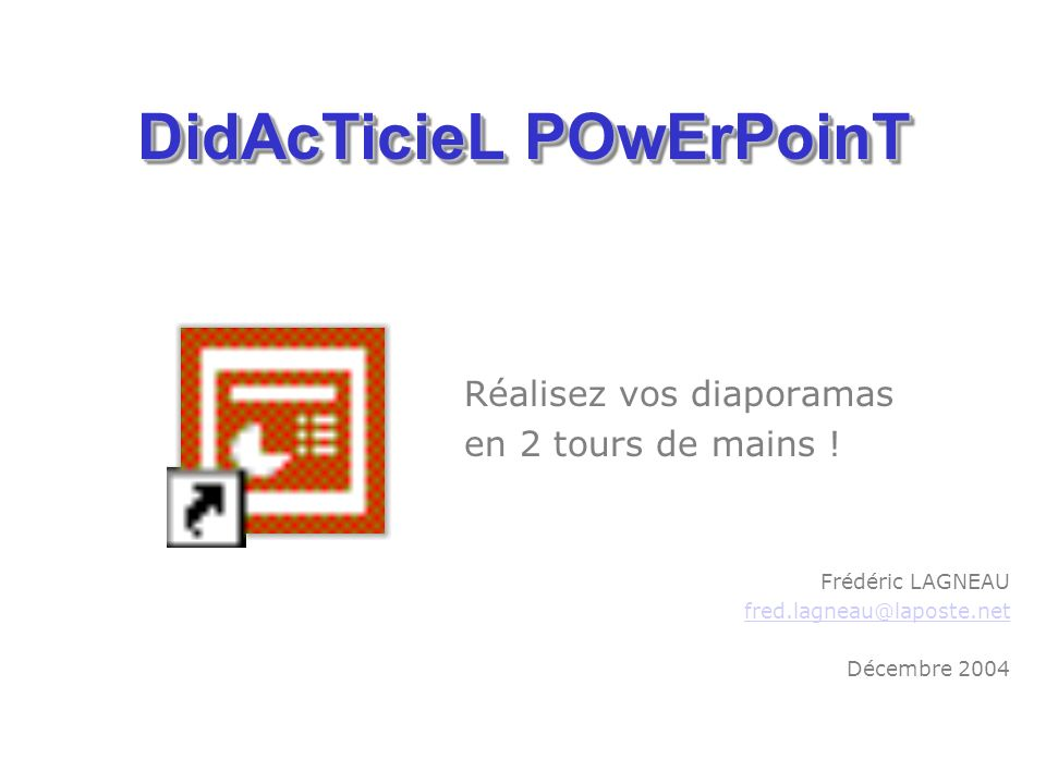 DidAcTicieL POwErPoinT