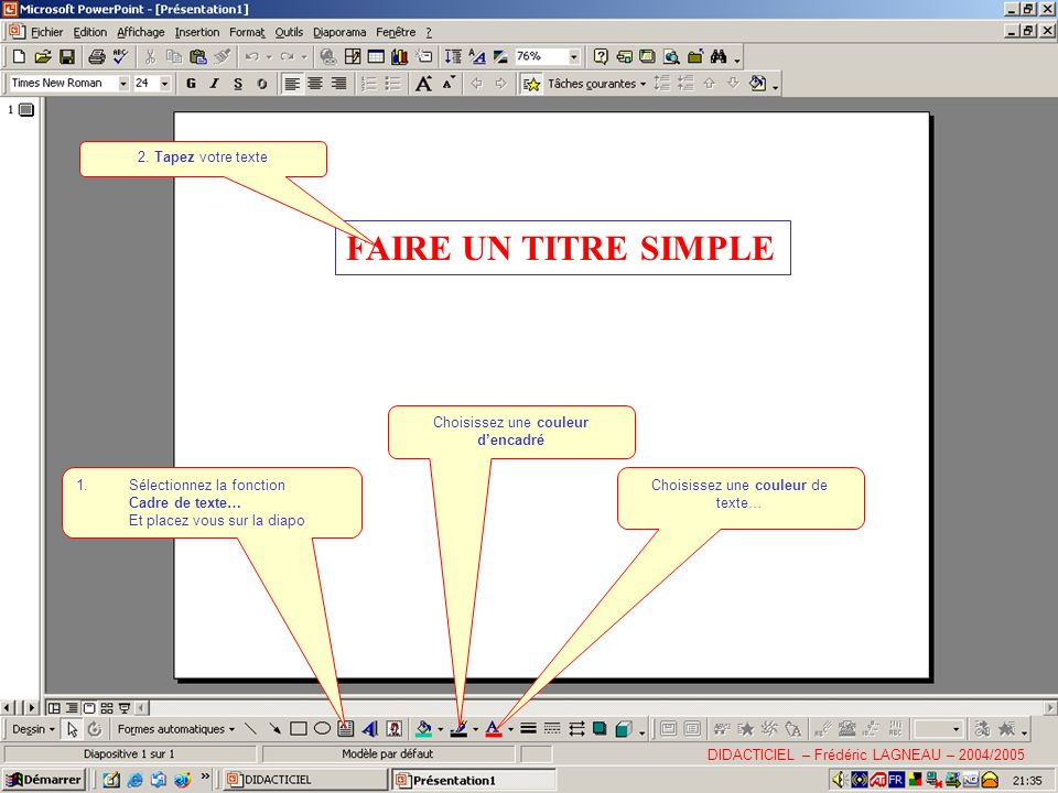 FAIRE UN TITRE SIMPLE 2. Tapez votre texte