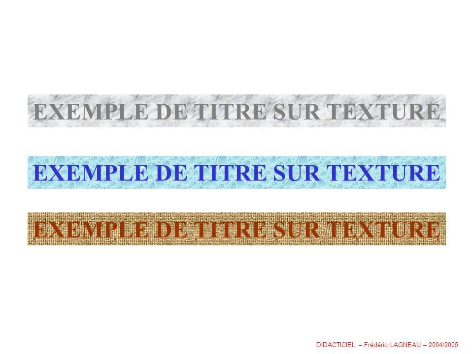 EXEMPLE DE TITRE SUR TEXTURE