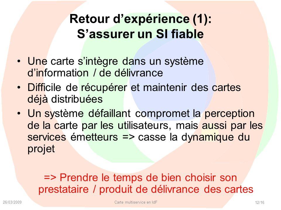 Retour d'expérience (1): S'assurer un SI fiable