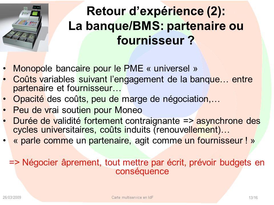 Retour d'expérience (2): La banque/BMS: partenaire ou fournisseur