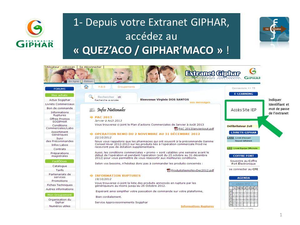 1- Depuis votre Extranet GIPHAR, accédez au