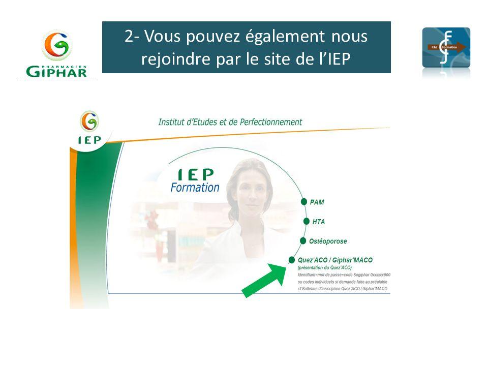 2- Vous pouvez également nous rejoindre par le site de l'IEP