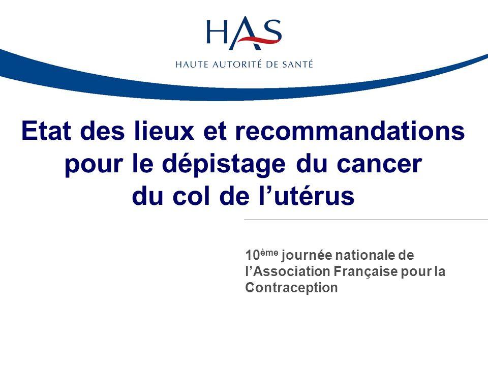 Etat des lieux et recommandations pour le dépistage du cancer du col de l'utérus