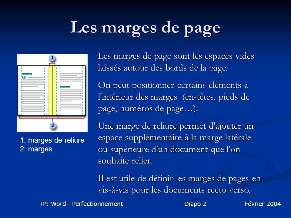 Les marges de page Les marges de page sont les espaces vides laissés autour des bords de la page.