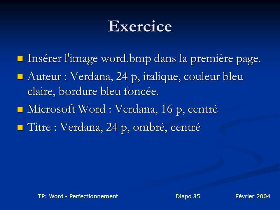 Exercice Insérer l image word.bmp dans la première page.