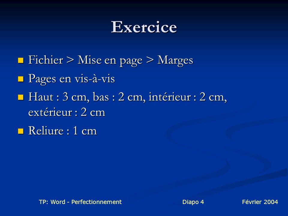 Exercice Fichier > Mise en page > Marges Pages en vis-à-vis
